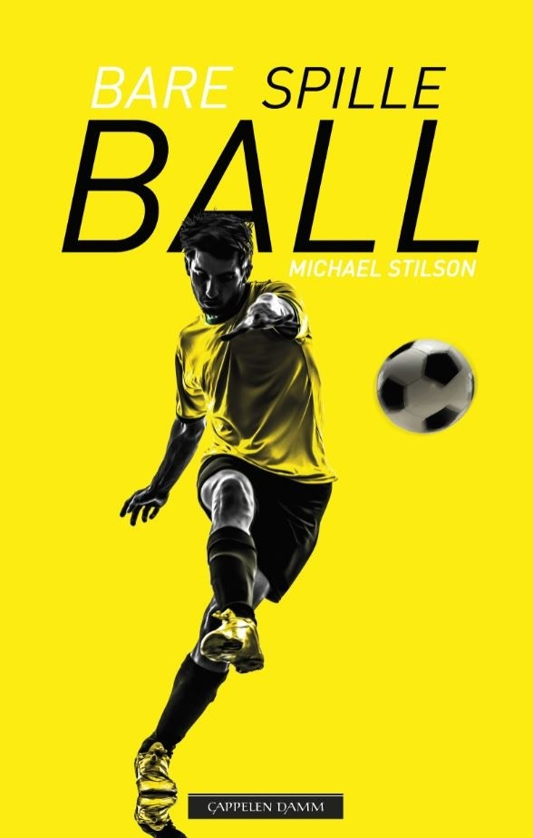 """Omslag av boken """"Bare spille ball"""" av Michael Stilson"""