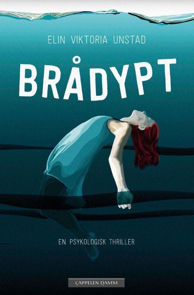 """Omslaget av """"Brådypt"""" av Elin Victoria Unstad"""