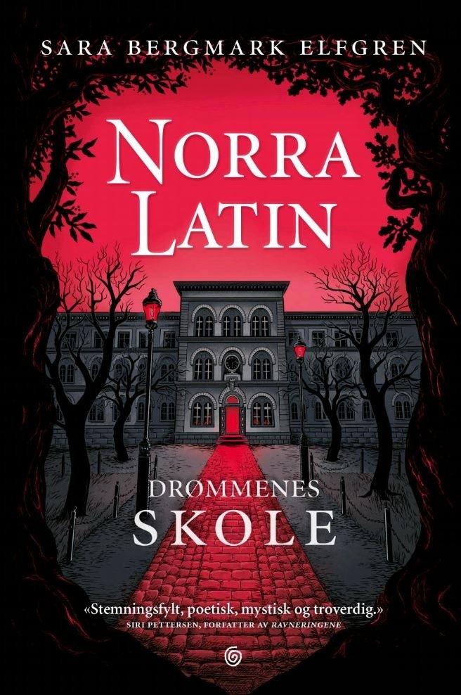 """Omslaget av boken """"Norra Latin"""" av Sara Bergmark Elfgren"""