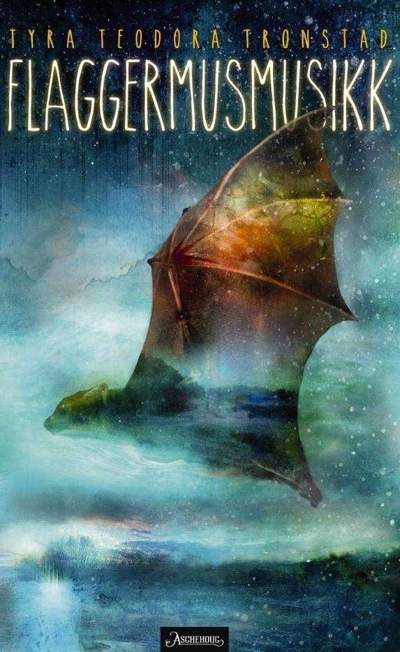 """Omslag av boken """"Flaggermusmusikk av Tyra Teodora Tronstad"""