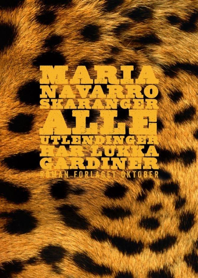 """Omslaget av """"Alle utlendinger har lukka gardiner"""" av Maria Navaro Skaranger"""