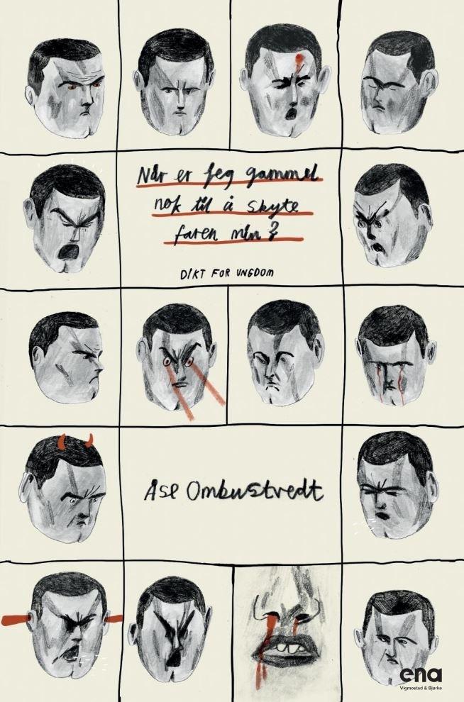 """Omslag av boken """"Når er jeg gammel nok til å skyte faren min"""" av Åse Ombustvedt"""